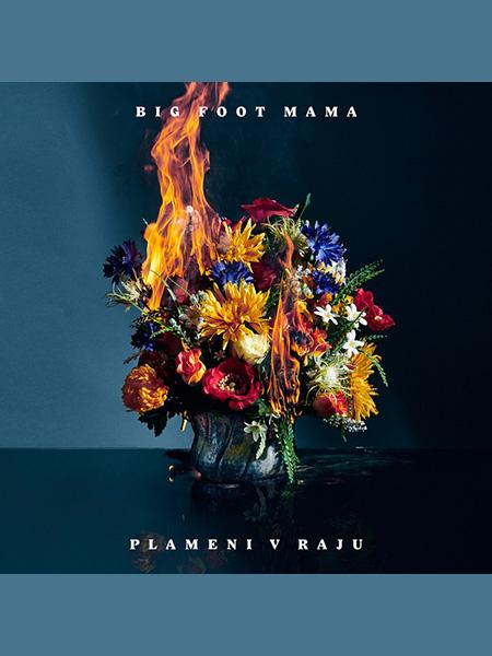 Big Foot Mama - Plameni v raju